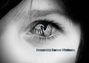 censorship-causes-blindness